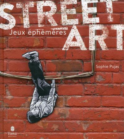 STREET ART - TOME 2