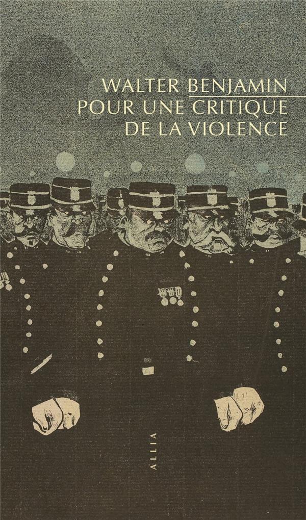 POUR UNE CRITIQUE DE LA VIOLENCE