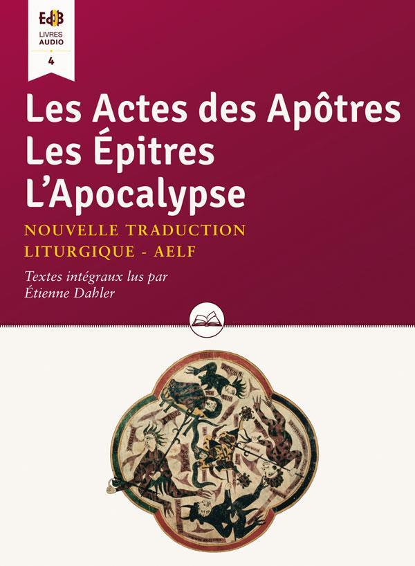 LIV. AUDIO-ACTES DES APOTRES, LES EPITRES, L'APOCALYPSE