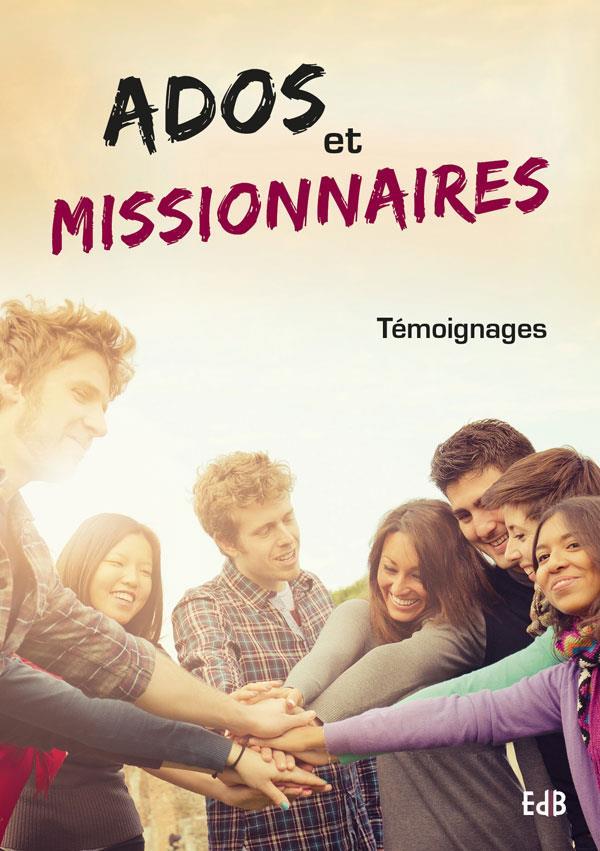 ADOS ET MISSIONNAIRES. TEMOIGNAGES