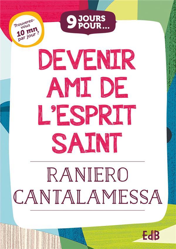 9 JOURS POUR DEVENIR AMI DE L ESPRIT SAINT