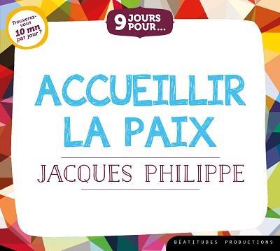 LIVRE AUDIO 9 JOURS POUR ACCUEILLIR LA PAIX AVEC JACQUES PHILIPPE (LIVRE AUDIO)