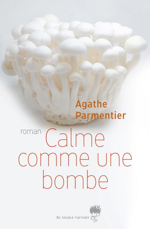 CALME COMME UNE BOMBE