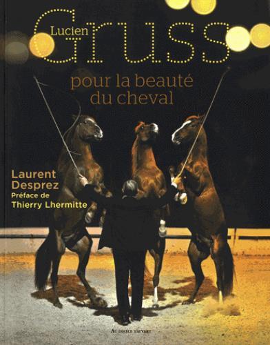 LUCIEN GRUSS POUR LA BEAUTE DU CHEVAL