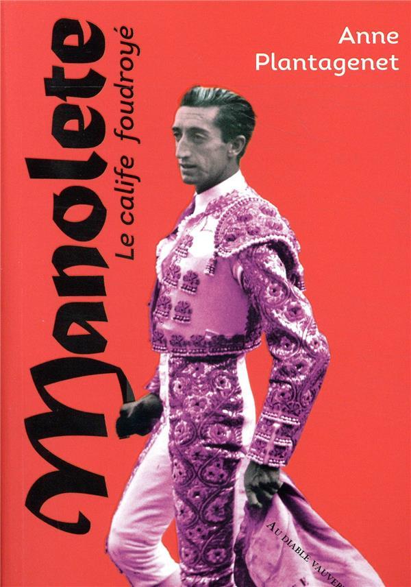 MANOLETE NED - LE CALIFE FOUDROYE