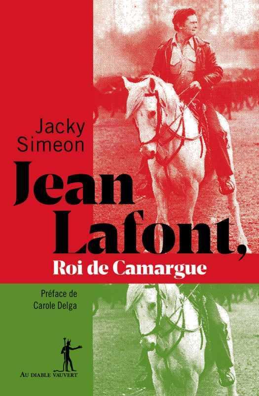 JEAN LAFONT ROI DE CAMARGUE