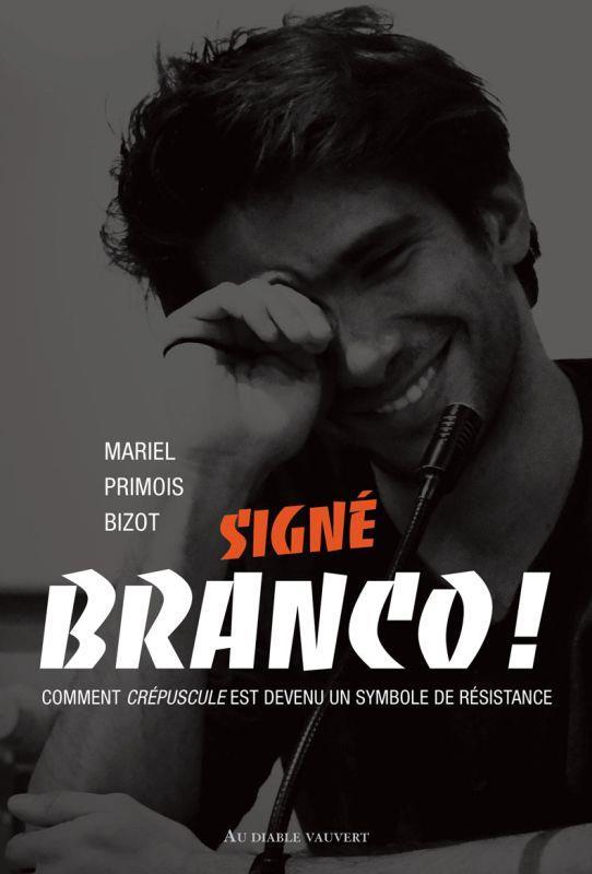 SIGNE BRANCO ! - COMMENT CREPUSCULE EST DEVENU UN SYMBOLE DE RESISTANCE