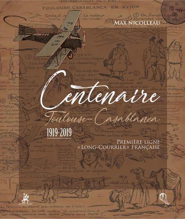 CENTENAIRE TOULOUSE-CASABLANCA - 1919-2019 PREMIERE LIGNE  LONG COURRIER  FRANCAISE