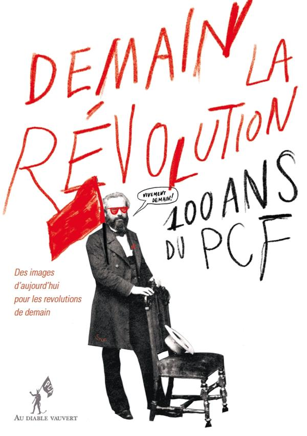 DEMAIN LA REVOLUTION !