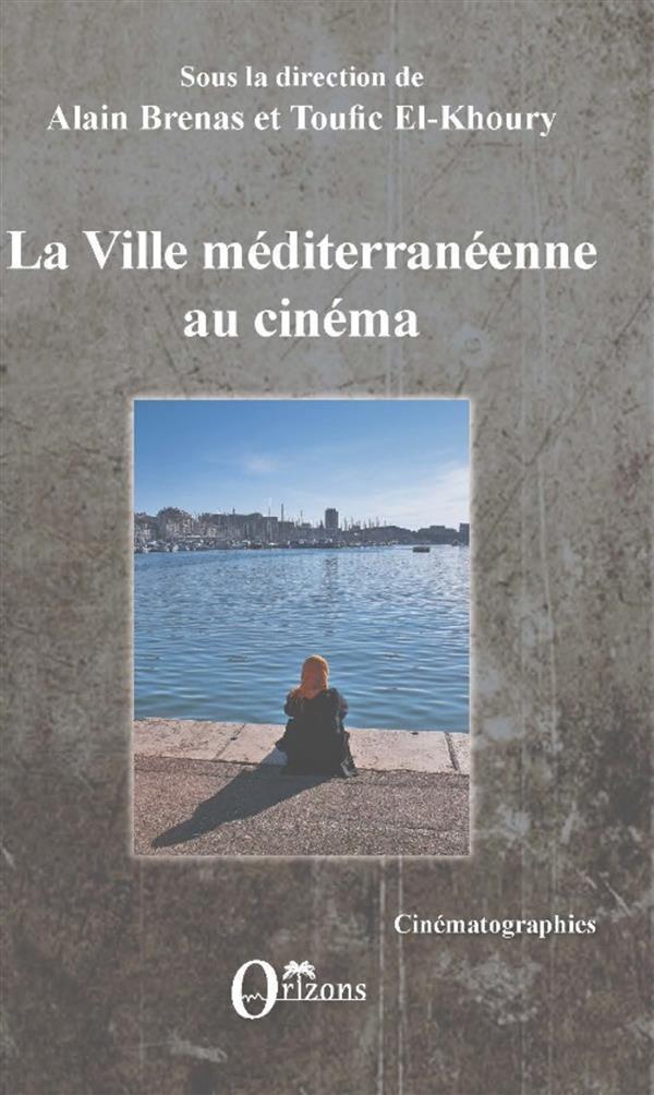 LA VILLE MEDITERRANEENNE AU CINEMA