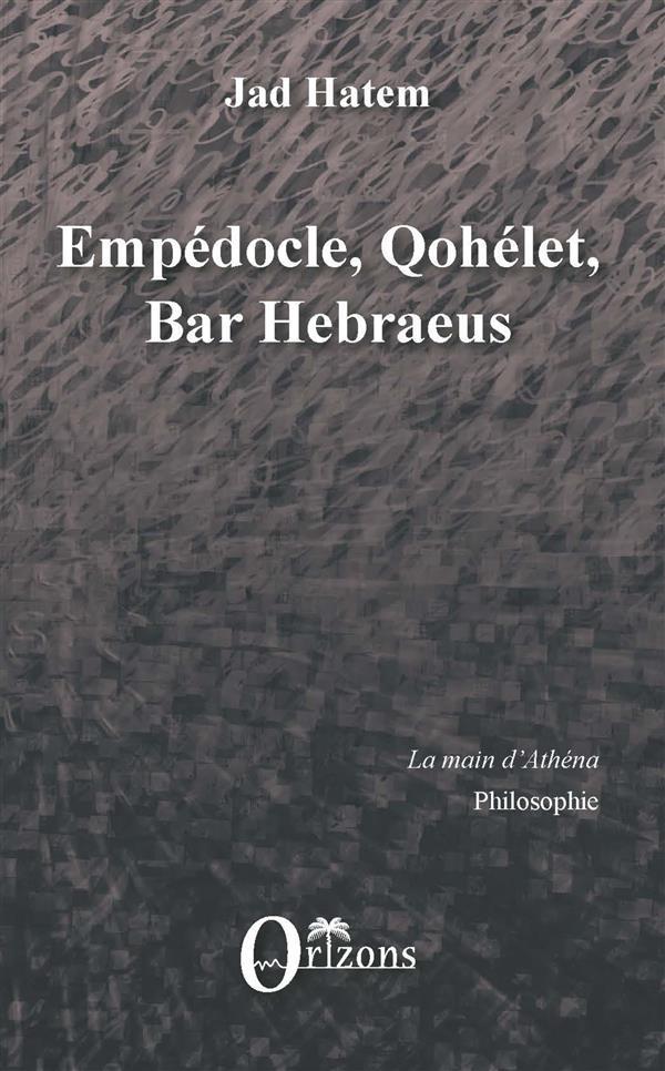 EMPEDOCLE, QOHELET, BAR HEBRAEUS