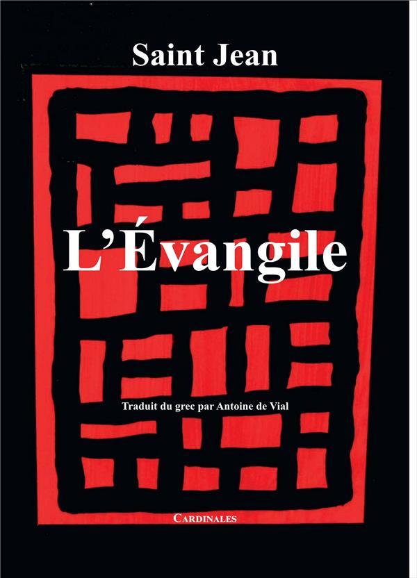 L'EVANGILE - SAINT JEAN