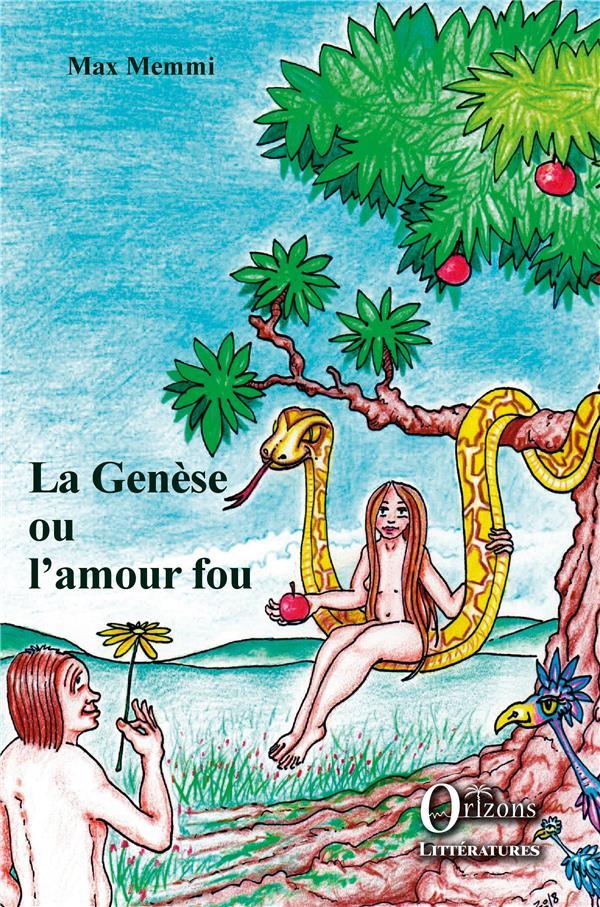 LA GENESE OU L'AMOUR FOU