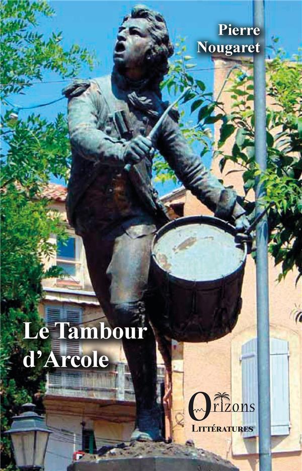 LE TAMBOUR D'ARCOLE