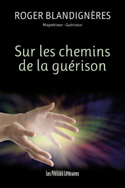 SUR LES CHEMINS DE LA GUERISON