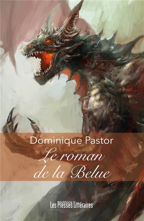LE ROMAN DE LA BELUE