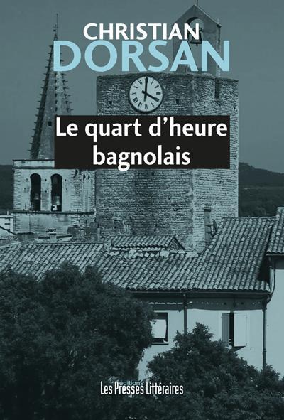 LE QUART D'HEURE BAGNOLAIS