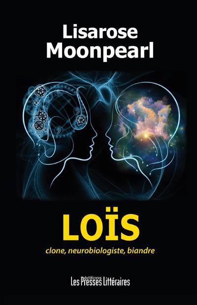 LOIS CLONE, NEUROBIOLOGISTE, BIANDRE