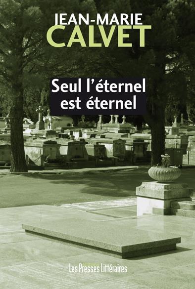 SEUL L'ETERNEL EST ETERNEL