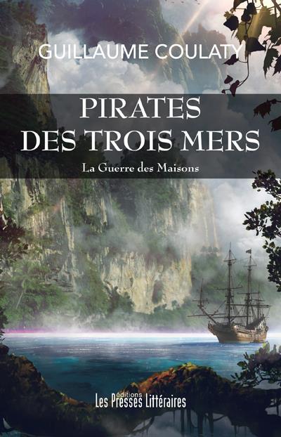 PIRATES DES TROIS MERS - LA GUERRE DES MAISONS