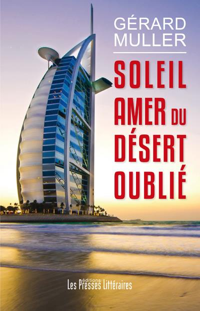 SOLEIL AMER DU DESERT OUBLIE