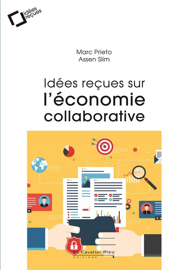 IDEES RECUES SUR L'ECONOMIE COLLABORATIVE