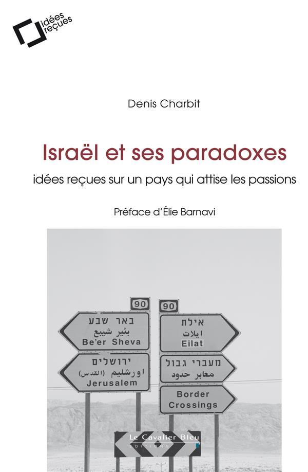 ISRAEL ET SES PARADOXES