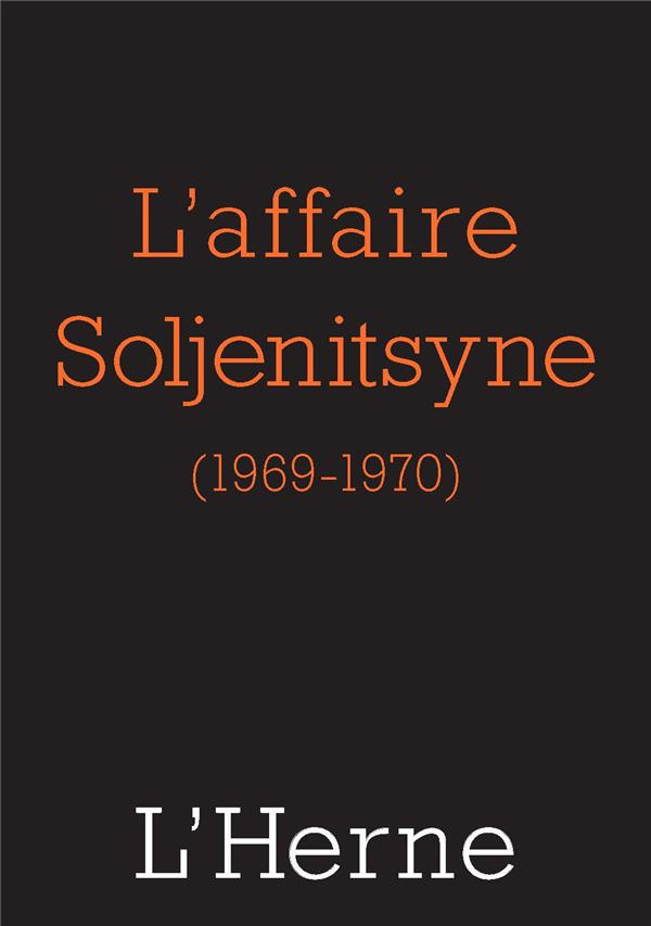 L'AFFAIRE SOLJENITSYNE