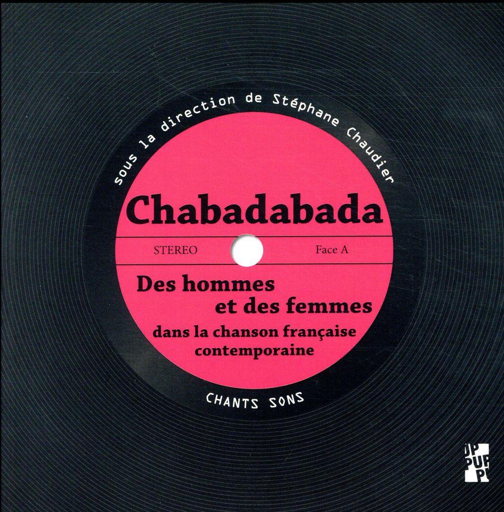 CHABADABADA - DES HOMMES ET DES FEMMES DANS LA CHANSON FRANCAISE CONTEMPORAINE