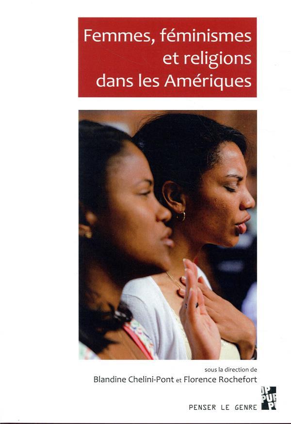 FEMMES, FEMINISMES ET RELIGIONS DANS LES AMERIQUES
