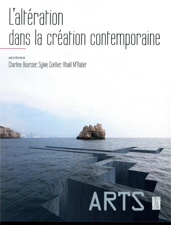 L'ALTERATION DANS LA CREATION CONTEMPORAINE