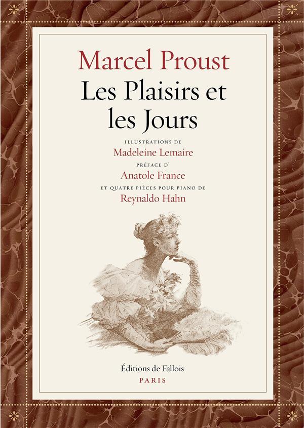 LES PLAISIRS ET LES JOURS - FAC-SIMILE DE L'EDITION ORIGINALE, ILLUSTRATIONS DE MADELEINE LEMAIRE, P