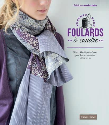 FOULARDS A COUDRE A NOUER (FROU FROU)