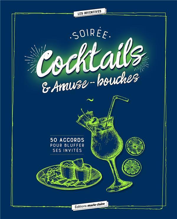 SOIREE COCKTAILS ET AMUSE BOUCHES