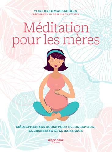 MEDITATION POUR LES MERES