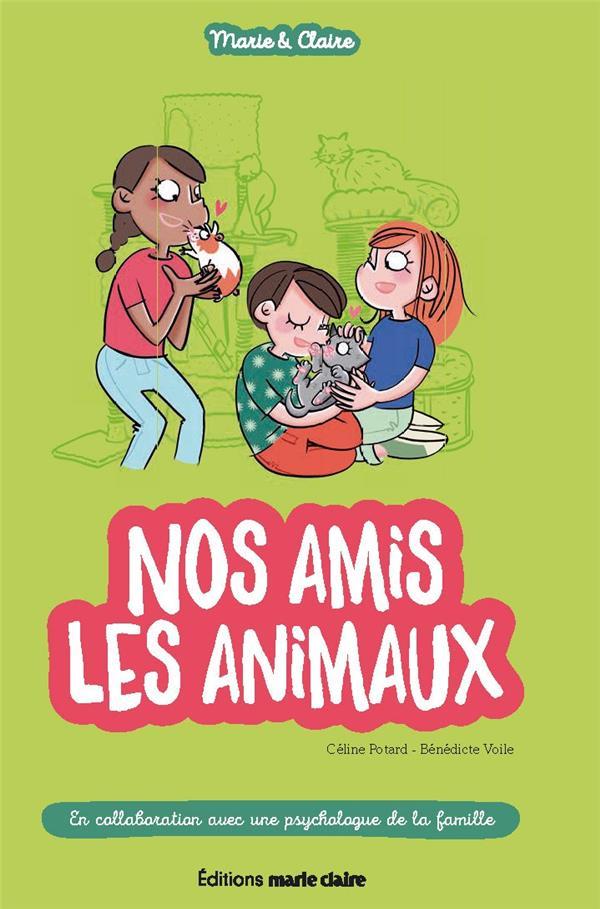 AMIS LES ANIMAUX (NOS) MARIE ET CLAIRE