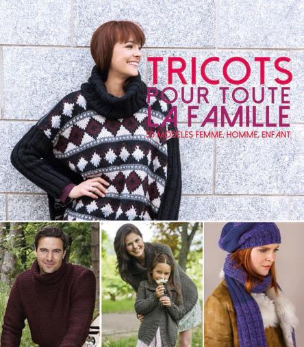 TRICOTS POUR TOUTE LA FAMILLE