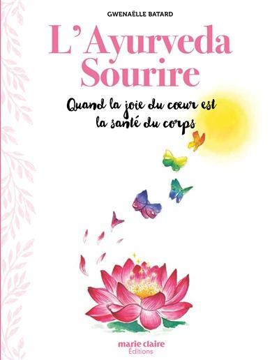 L'AYURVEDA SOURIRE