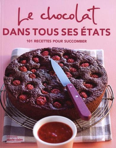 LE CHOCOLAT DANS TOUS SES ETATS