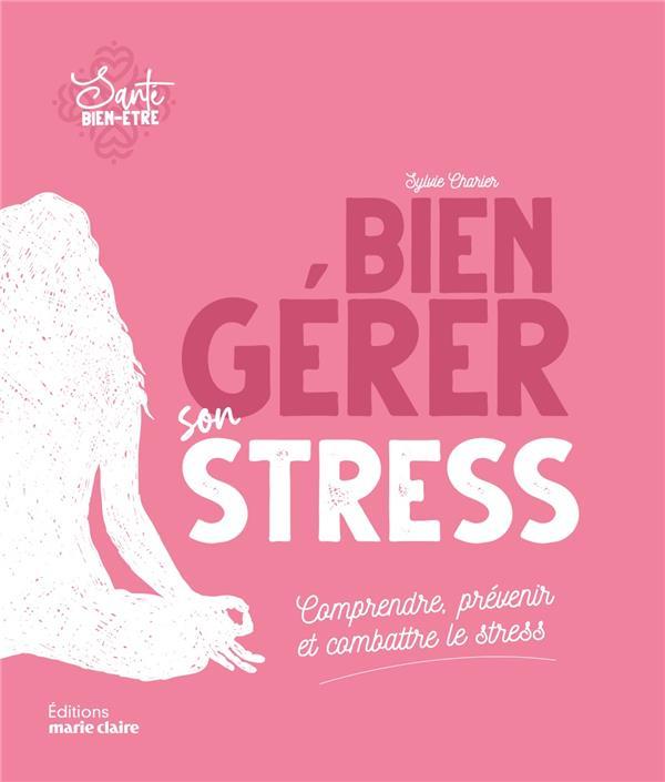 BIEN GERER SON STRESS