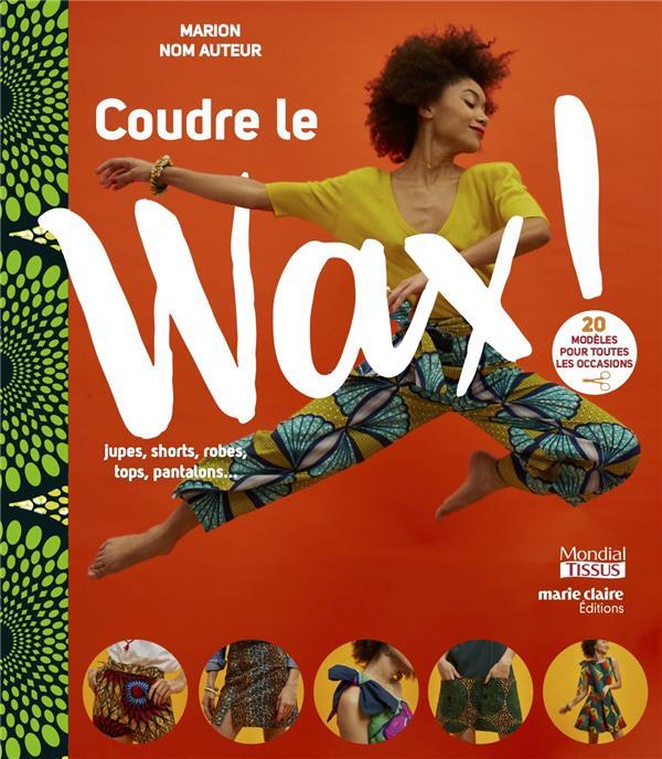 COUDRE LE WAX 2