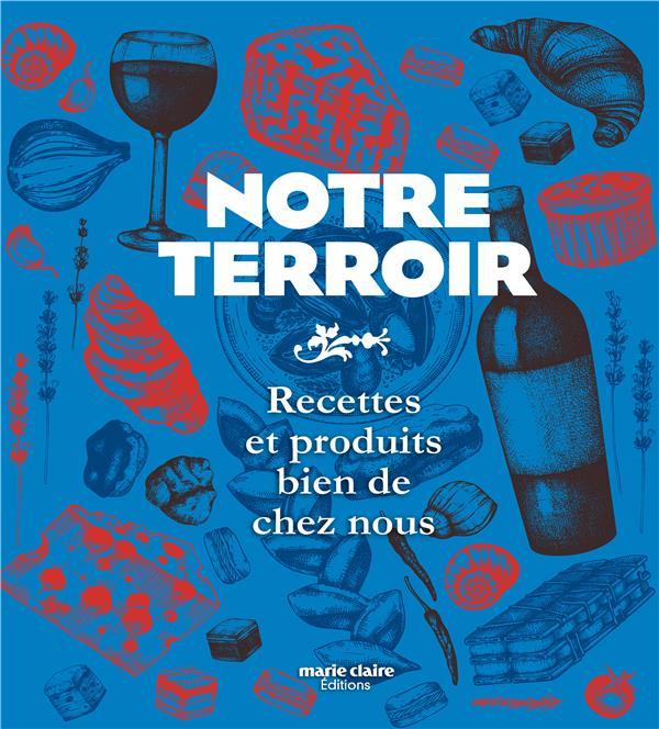 NOTRE TERROIR