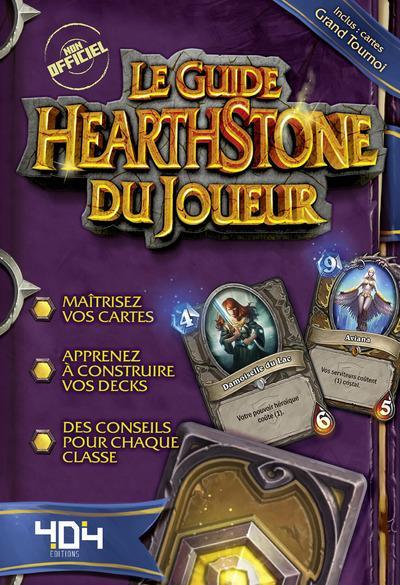 LE GUIDE HEARTHSTONE DU JOUEUR