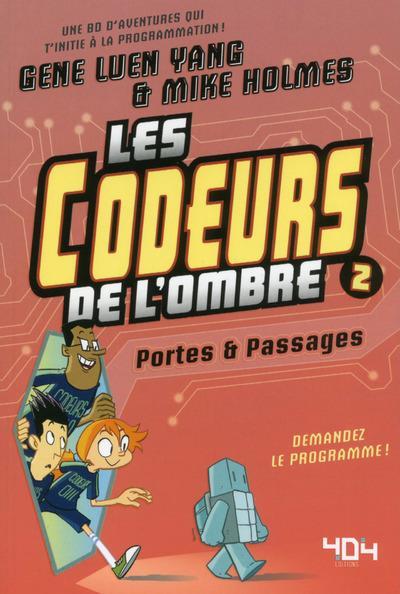 LES CODEURS DE L'OMBRE - TOME 2 PORTES & PASSAGES - VOL02