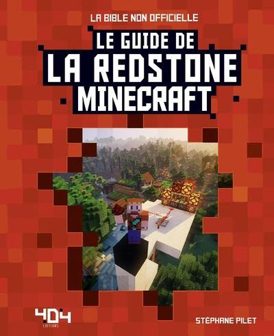 MINECRAFT  LE GUIDE LA REDSTONE