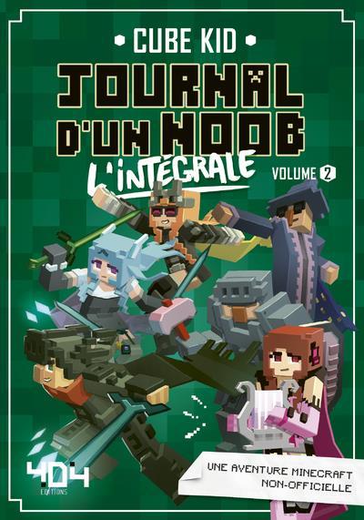 JOURNAL D'UN NOOB - L'INTEGRALE - VOLUME 2