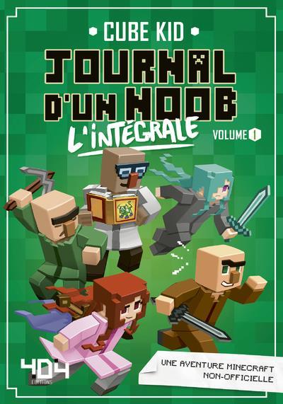 JOURNAL D'UN NOOB - L'INTEGRALE - VOLUME 1