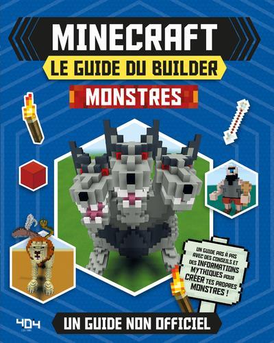 MINECRAFT - LE GUIDE DU BUILDER - MONSTRES