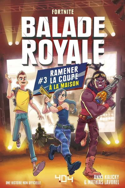 BALADE ROYALE - TOME 3 RAMENER LA COUP A LA MAISON - VOL03