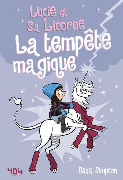 LUCIE ET SA LICORNE - TOME 6 LA TEMPETE MAGIQUE - VOL06